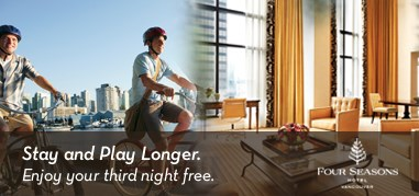 FourSeasonsVancouver NorthAmerica May22-June4 Promo